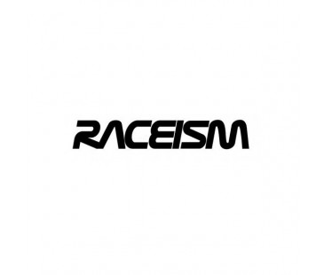 Raceism Sticker